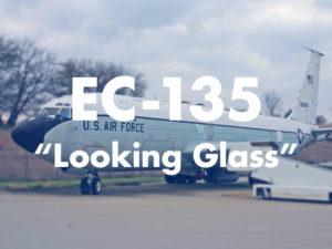 """EC-135 """"Looking Glass"""""""