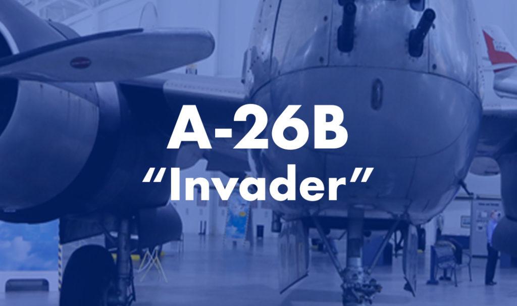 "A-26 ""Invader"""