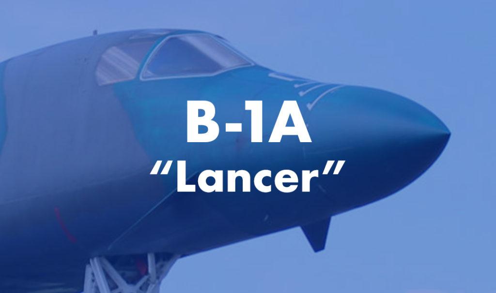 """B-1A """"Lancer"""""""