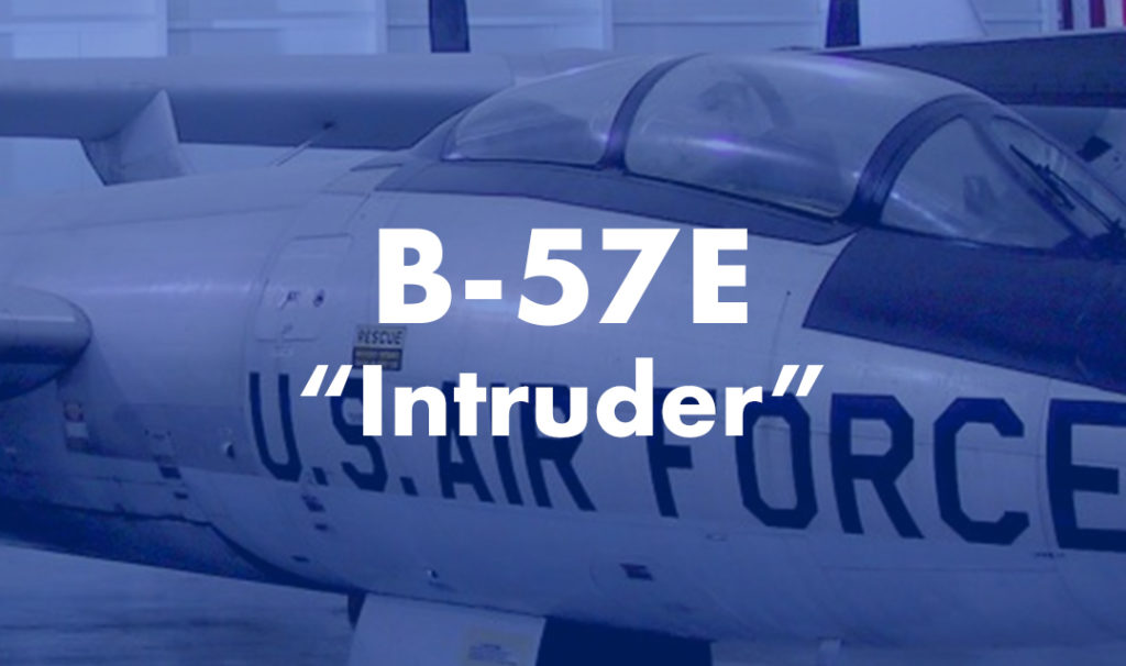 """B-57E """"Intruder"""""""