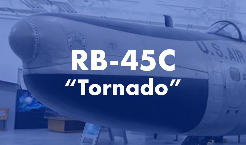 "RB-45C ""Tornado"""