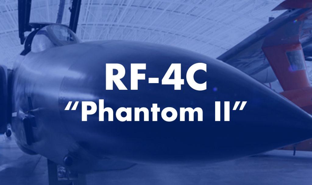 """RF-4C """"Phantom II"""""""