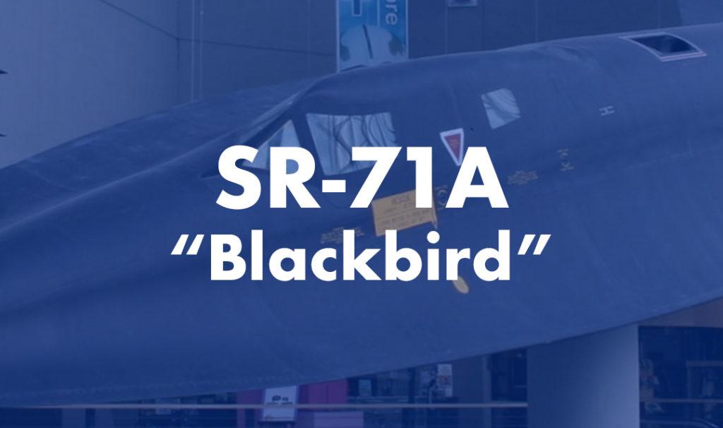 """SR-71A """"Blackbird"""""""