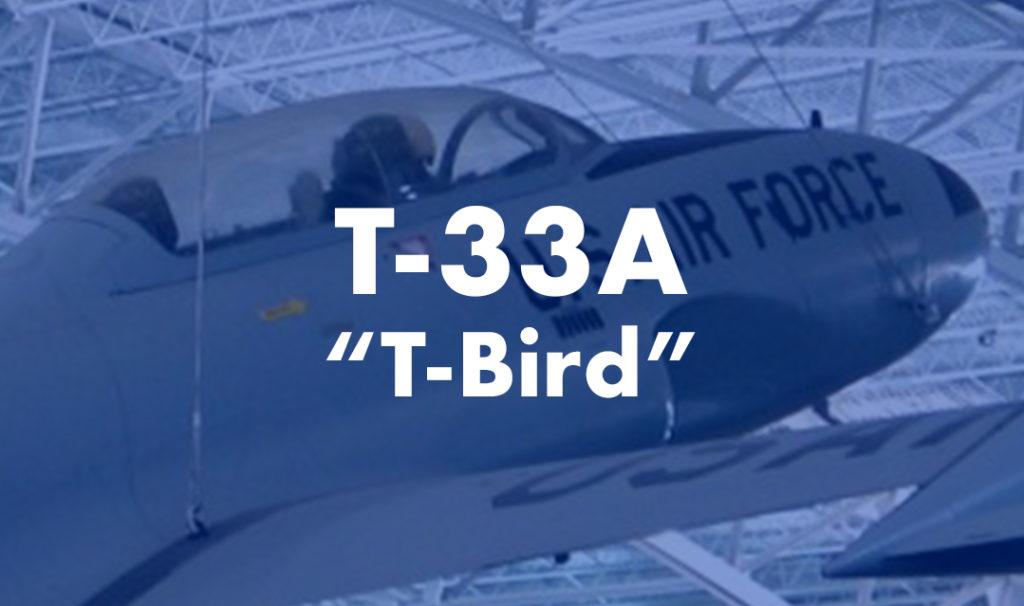 """T-33A """"T-Bird"""""""